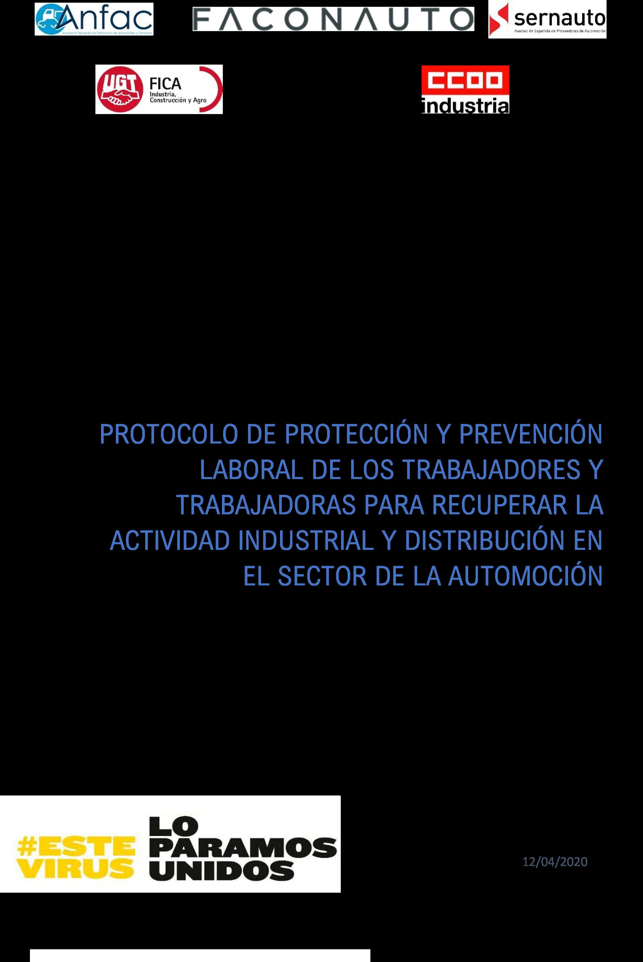 PROTOCOLO DE PROTECCIÓN Y PREVENCIÓN LABORAL DE LOS TRABAJADORES Y TRABAJADORAS PARA RECUPERAR LA ACTIVIDAD INDUSTRIAL Y DISTRIBUCIÓN EN EL SECTOR DE LA AUTOMOCIÓN