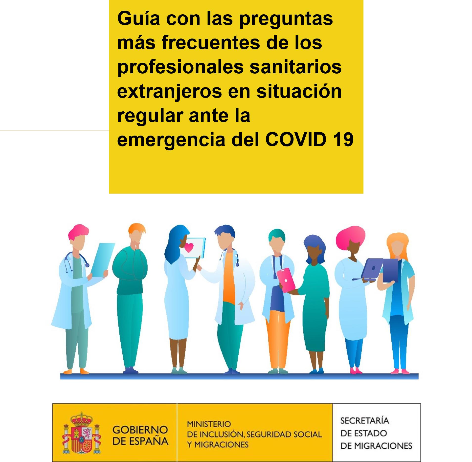 Guía con las preguntas más frecuentes de los profesionales sanitarios extranjeros en situación regular ante la emergencia del COVID 19
