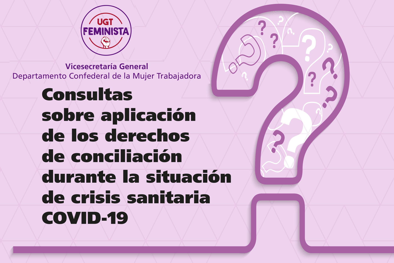 Consultas sobre aplicación de los derechos de conciliación durante la situación de crisis sanitaria COVID-19